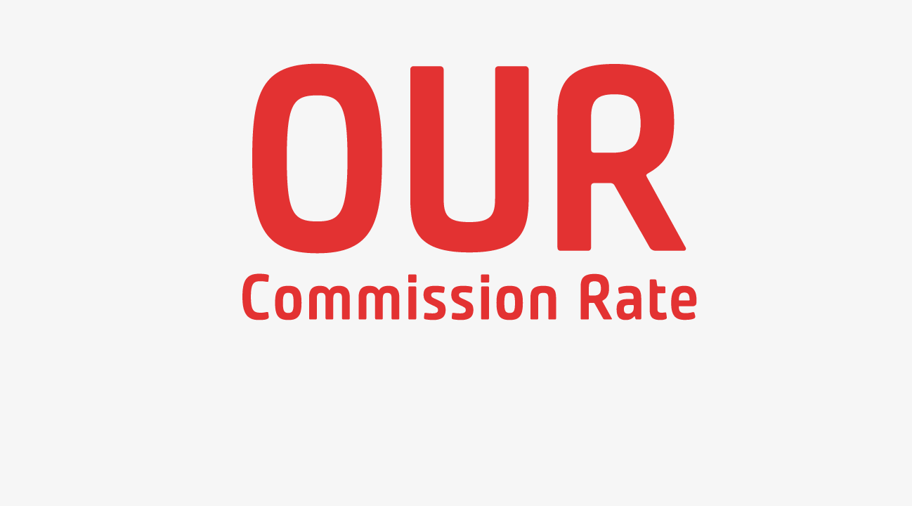 Our Commission Rate