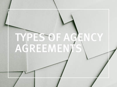 Types Of Agency Agreements